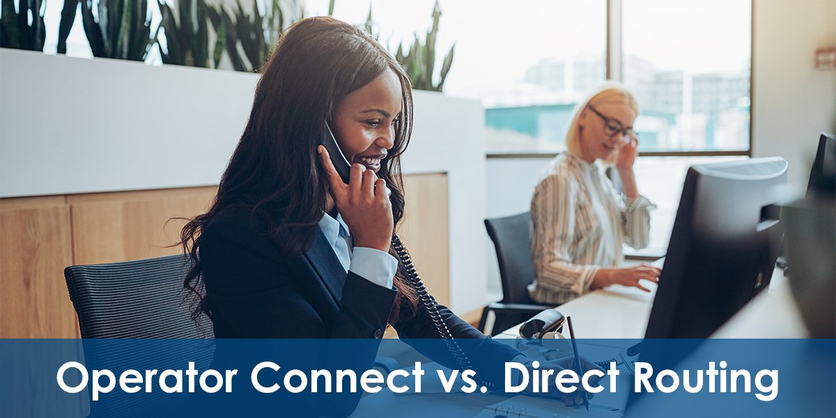 Microsoft_Operator_Connect_vs_Direct_Routing_What_is_the_Difference